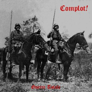 Complot! - Guerre Totale (2018)