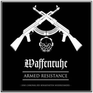 Waffenruhe - Armed Resistance (2018)