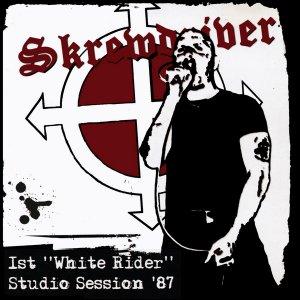 Skrewdriver - 1st 'White Rider' Studio-Session '87 (LOSSLESS)