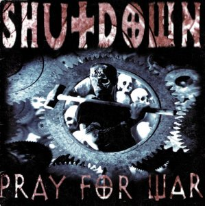 Shutdown - Pray for War (LOSSLESS)