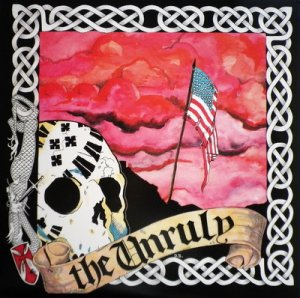 The Unruly - The Unruly (LOSSLESS)