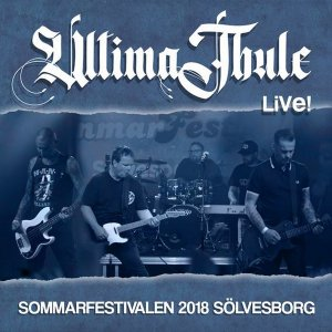 Ultima Thule - Live in Solvesborg (2018)
