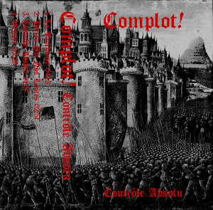 Complot! - Controle Absolu (2018)