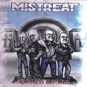 Mistreat - Heartless Bastards (2018) LOSSLESS