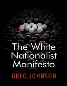 The White Nationalist Manifesto - Greg Johnson (2018)