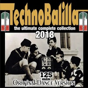 Technobalilla - The Ultimate Complete Collection 2018