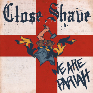 Close Shave - We Are Pariah (2019)
