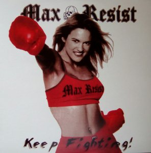 Max Resist - Keep Fighting (2019)
