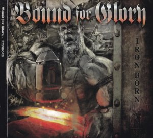 Bound For Glory - Ironborn (2017) LOSSLESS