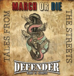 March Or Die & Defender - Tales From The Streets (2019)