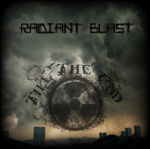 Till the End - Radiant Blast (2019) LOSSLESS