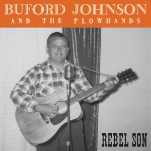 Rebel Son - Buford Johnson and the Plowhands (2019)