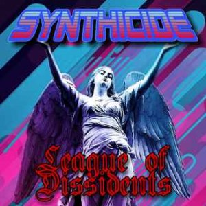 Synthicide - League of Dissidents (2020)