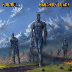 ForNull - March of Titans (2020)