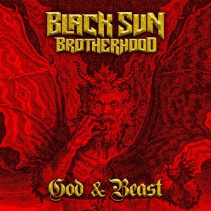 Black Sun Brotherhood - God & Beast (2020)