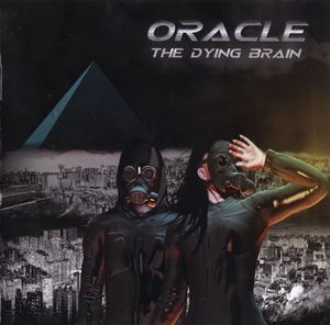 Oracle - The Dying Brain (2018)