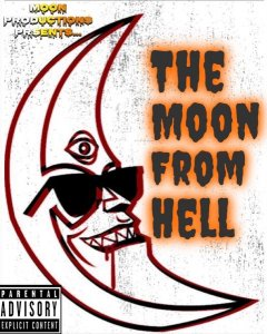 Moon Man - The Moon From Hell (2020)